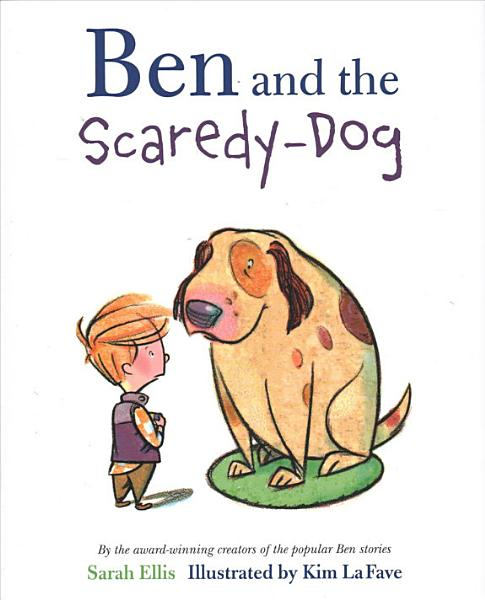 Download Ben and the Scaredy Dog Book