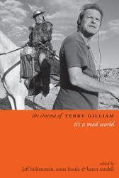 The Cinema Of Terry Gilliam Book PDF
