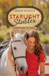 Gymkana Hijinks: Starlight Stables:, Book 2