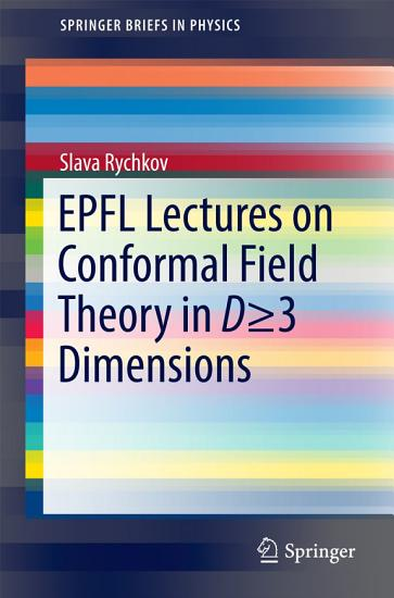 EPFL Lectures on Conformal Field Theory in D     3 Dimensions PDF