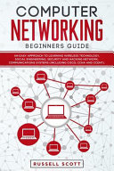 Computer Networking Beginners Guide