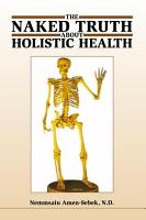The Naked Truth about Holistic Health PDF