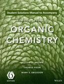 Student Solutions Manual to Accompany Introduction to Organic Chemistry  6th Edition Book