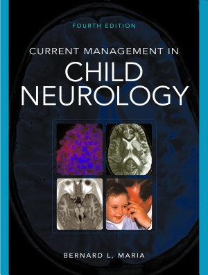 Current Management of Child Neurology