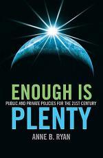 Enough is Plenty