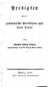 Predigten über gewöhnliche Perikopen und freie Texte: Band 1