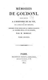 Mémoires de Goldoni: pour servir a l'histoire de sa vie, et a celle de son théâtre, Volume2