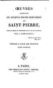 Voyage A L'Ile-De-France ; Tome Premier: Volume1