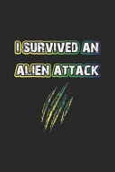 I Survived an Alien Attack