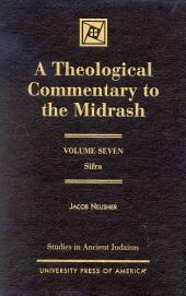A Theological Commentary to the Midrash: Volume 7