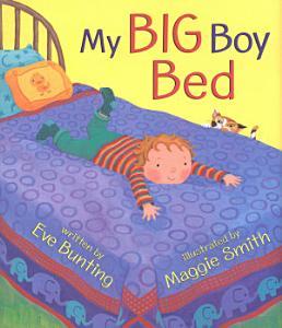 My Big Boy Bed Book