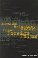 Engaging Reluctant Readers Through Foreign Films PDF