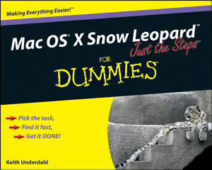 Mac OS X Snow Leopard Just the Steps For Dummies PDF