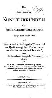Die drei ältesten Kunsturkunden der Freimaurerbrüderschaft: Band 1