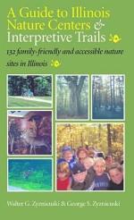 A Guide to Illinois Nature Centers & Interpretive Trails