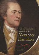 Download The Revolutionary Writings of Alexander Hamilton Book