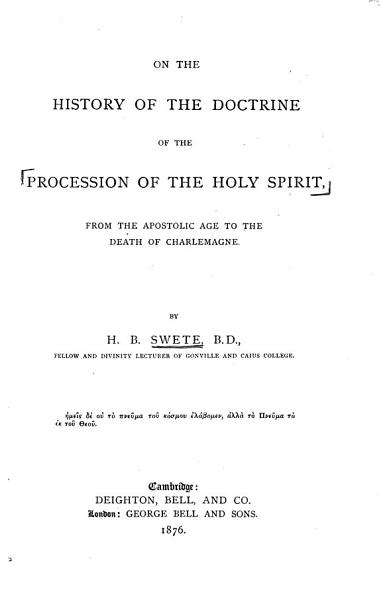 On the History of the Doctrine of the Procession of the Holy Spirit