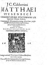 Commentarius posthumus in quartum librum Codicis: conventionum et actionum plerarumque dilucidam, perspicuam et methodicam continens explicationem