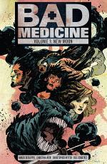 Bad Medicine, Volume One