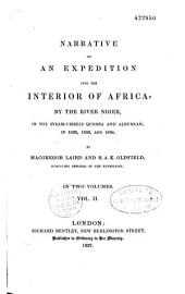 Narrative of an expedition into the interior of Africa, by the river Niger