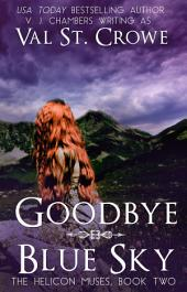 Goodbye Blue Sky: YA Fantasy