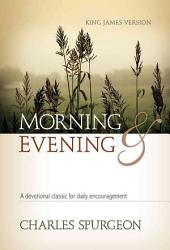 Morning and Evening Classic Kjv Edition