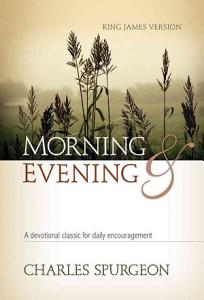 Morning and Evening Classic Kjv Edition Book