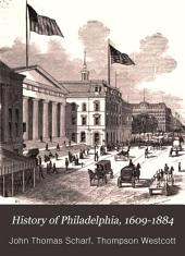 History of Philadelphia, 1609-1884: Volume 3
