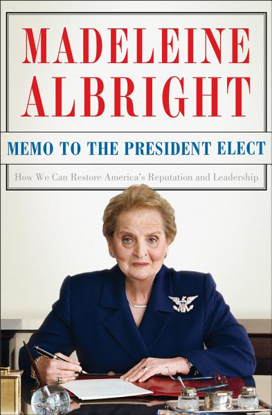Download Memo to the President Elect Book