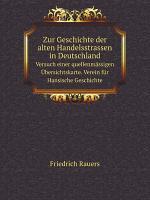 Zur Geschichte der alten Handelsstrassen in Deutschland PDF