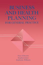 Business and Health Planning in General Practice