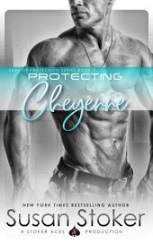 Protecting Cheyenne: SEAL of Protection, Book 5