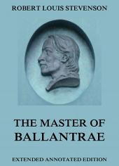 The Master of Ballantrae (Annotated Edition)