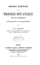Exposition élémentaire de la théorie mécanique de la chaleur appliquée aux machines