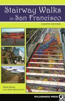 Stairway Walks in San Francisco PDF