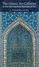 Islamic Art in the Metropolitan Museum of Art