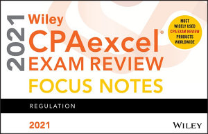 Wiley CPAexcel Exam Review 2021 Focus Notes PDF