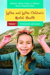 Latina and Latino Children's Mental Health: Volume 1