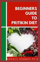 Beginners Guide to Pritikin Diet