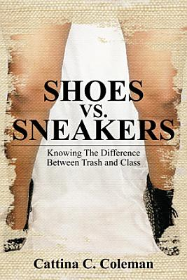SHOES VS  SNEAKERS
