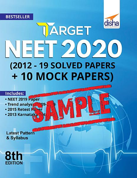 Download  FREE SAMPLE  Target NEET 2020  2019   12 Solved Papers   10 Mock Papers  8th Edition Book