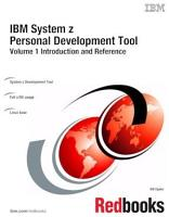 IBM System z Personal Development Tool  Volume 1 Introduction and Reference PDF