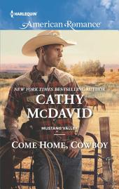 Come Home, Cowboy: A Single Dad Romance