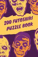 200 Futoshiki Puzzle Book