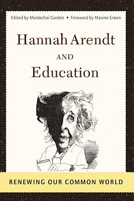 Hannah Arendt And Education PDF