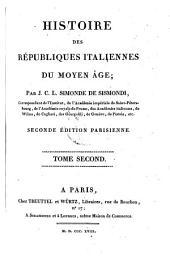 Histoire des Republiques Italiennes du Moyen Age