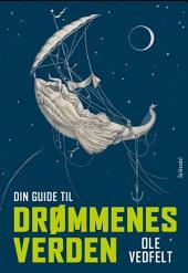 Din guide til drømmenes verden