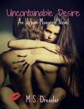 Uncontainable Desire