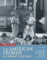 The American Promise Compact Volume Ii Book PDF