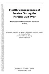 Health Consequences of Service During the Persian Gulf War: Recommendations for Research and Information Systems